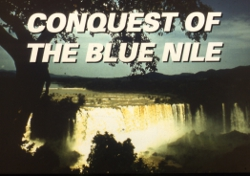Conquest of the Blue Nile (c) John Blashford-Snell